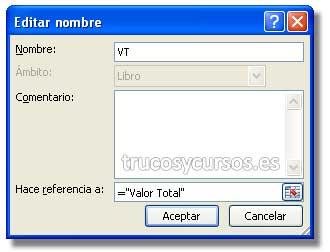"""Insertar texto como autocorrección en Excel: Cuadro de diálogo """"Nombre nuevo"""" con el nombre """"VT"""" y la referencia =""""Valor Total""""."""