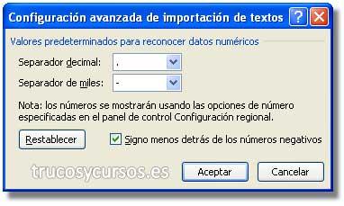 Números con formato americano en Excel: Cuadro de diiálogo: Importación de textos. Separador decimal(.) y separador miles (,)