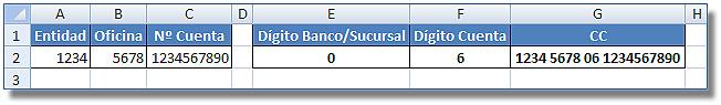 Dígito de Control de la entidad bancaria en Excel: Celda E2, con dígito del banco/sucursal; F2, con dígito de cuenta y G2, con número completo