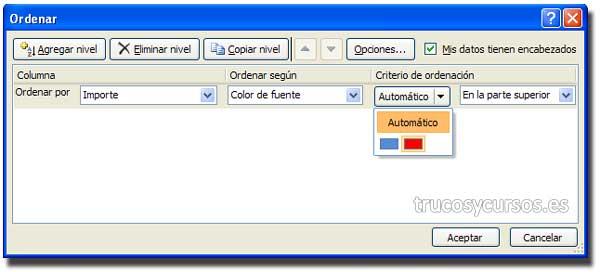 Ordenar por color de la fuente en Excel: Cuadro de diálogo de Ordenar, según el color de la fuente