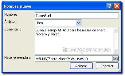Referencia 3D en Excel: Cuadro de diálogo Aplicar nombre con referencia =SUMA(Enero:Marzo!$A$1:$A$10)