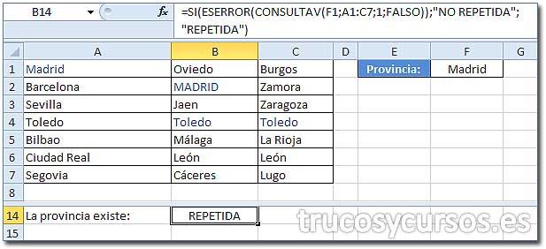 """Valor existente en un rango de Excel: Celda B14 con fórmula =SI(ESERROR(CONSULTAV(F1;A1:C7;1;FALSO));""""NO REPETIDA"""";""""REPETIDA""""), mostrando REPETIDA"""