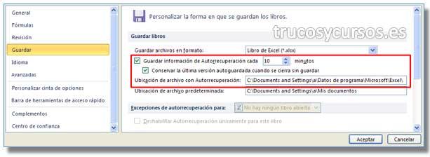 Reparar libro no guardado de Excel: Cuadro de diálogo de Opciones de Excel (opciones de autorecuperación).