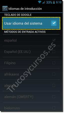 Ventana Android teclado: Usar idioma del sistema