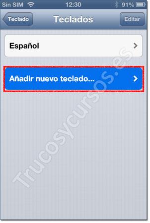 Ventana iPhone: Teclado, añadir nuevo teclado