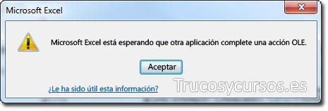 Mensaje de error: Excel está esperando que otra aplicación complete una acción OLE