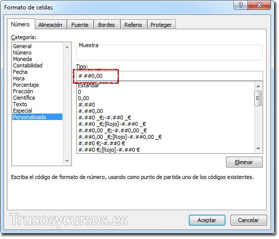 Ventana formato de celda con formato personalizado # ##0,00 o # ##0.00