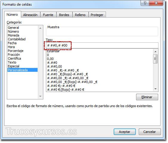 Ventana formato de celda con formato personalizado # ##0,# #00 o # ##0.# #00