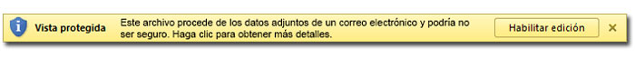 Barra de información de vista protegida: Este archivo procede de datos adjuntos de correo electrónico y podría no ser seguro.