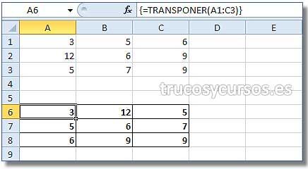 La matriz en Excel: Rango C6:C8 con matriz transpuesta de A1:C3