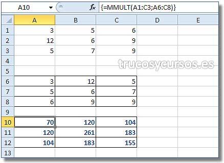 La matriz en Excel: Rango A10:C12 con el producto de las matrices A1:C3*A6:C8
