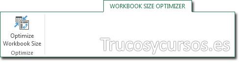 Reducir el tamaño de los archivos Excel 2013: Cinta de opciones, pestaña: Workbook Size Optimizer