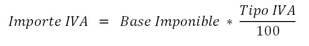 Fórmula importe iva=Base imponible*Tipo IVA /100