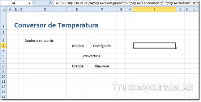 Hoja Excel con la fórmula de la conversión es escala de temperaturas.