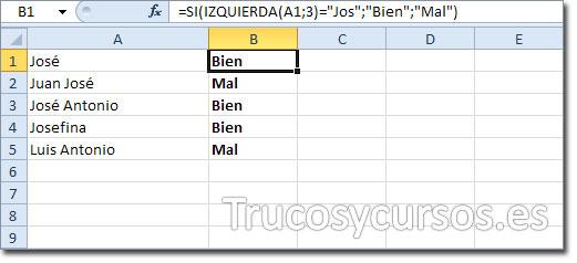 Hoja Excel con celda B1 mostrando BIEN al cumplirse la condición de la función al comenzar por JOS
