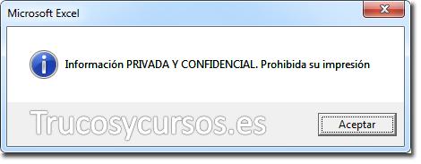 Mensaje de información para el usuario: Información PRIVADA Y CONFIDENCIAL. Prohibida su impresión
