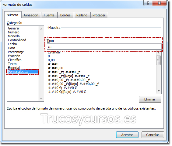 Cuadro de diálogo de formato ce celdas con tipo personalizado: ;;;