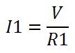 Fórmula corriente en R1 I1=V/R1