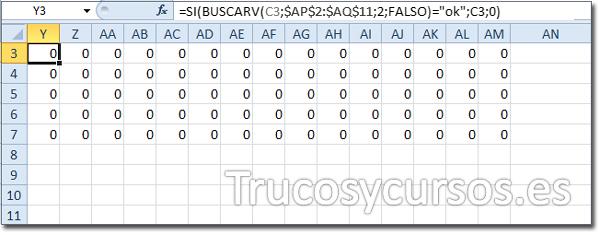"""Hoja Excel con celda Y3 con función =SI(BUSCARV(C3;$AP$2:$AQ$76;2;FALSO)=""""ok"""";C3;0)"""