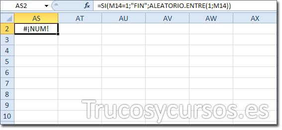 """Hoja Excel con celda AS2 con función =SI(M14=1;""""FIN"""";ALEATORIO.ENTRE(1;M14))"""