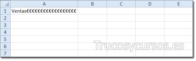 Hoja Excel con celda A1 mostrando relleno de carácter (euro) junto al texto