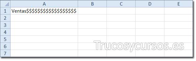 Hoja Excel con celda A1 mostrando relleno de carácter (dólar) junto al texto