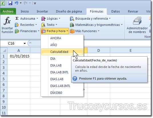 Función UDF (CalculaEdad) mostrada en la cinta de opciones/Fórmulas/Fecha y hora
