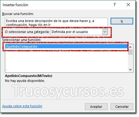 Ventana insertar función, con la función definida por el usuario: ApellidoCompuesto