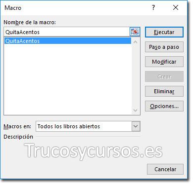 Ventana Macro Excel, mostrando la macro QuitaAcentos