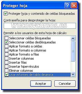 Proteger una tabla dinámica en Excel: Ventana Proteger hoja con opción usar informe de tabla dinámica.