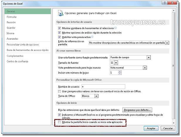 Deshabilitar la pantalla de inicio Excel: Cuadro de diálogo de opciones de Excel.