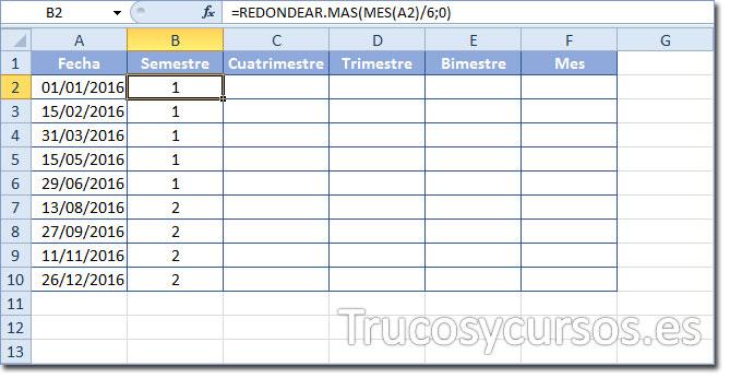 Celda B2 con función =REDONDEAR.MAS(MES(A2)/4;0) para mostrar el número de semestre