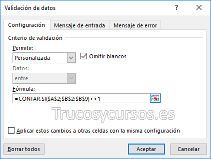 Ventana validación de datos con fórmula =CONTAR.SI(A2;B2:B9)<>1