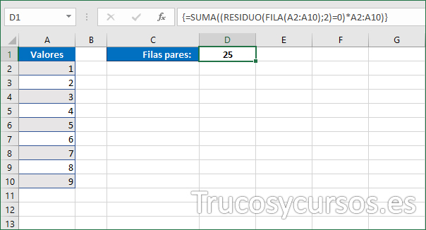 Celda D1 mostrando 25 como la suma de las filas pares