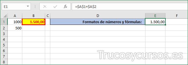 Celda E1 con formato de número y fórmulas de B1