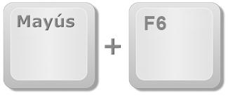 Teclas del teclado Mayús y F6