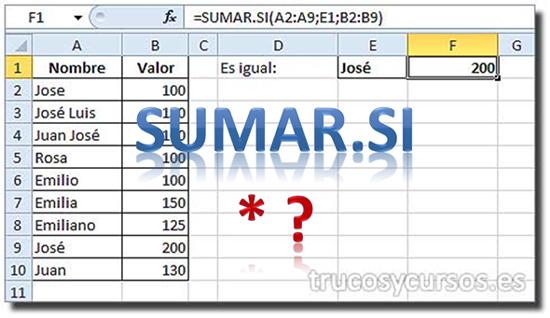 Sumar por filtro comodín en Excel