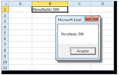 Celda B1=500 MsgBox con el resultado=500